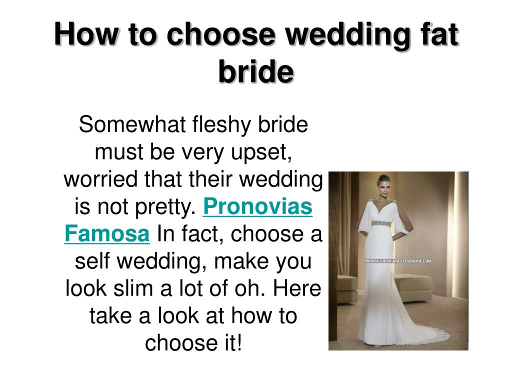 how to choose wedding fat bride l.