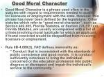 good moral character