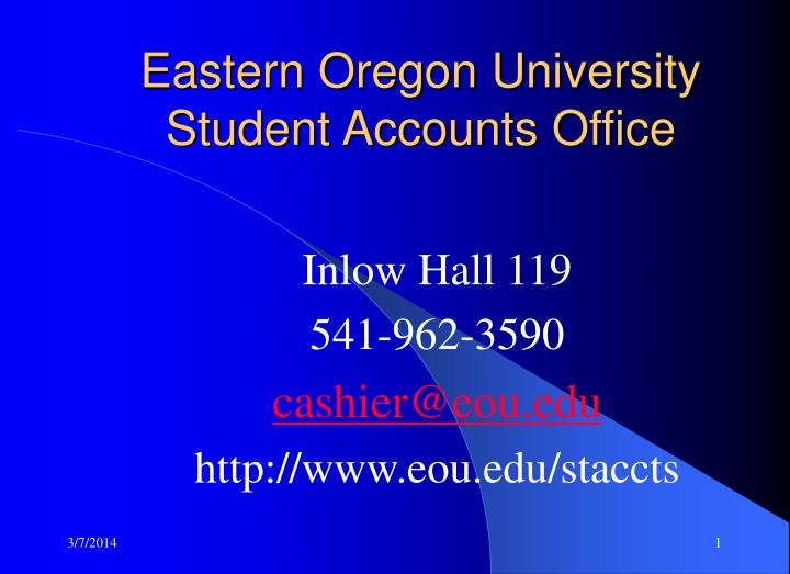 Eastern oregon university student accounts office