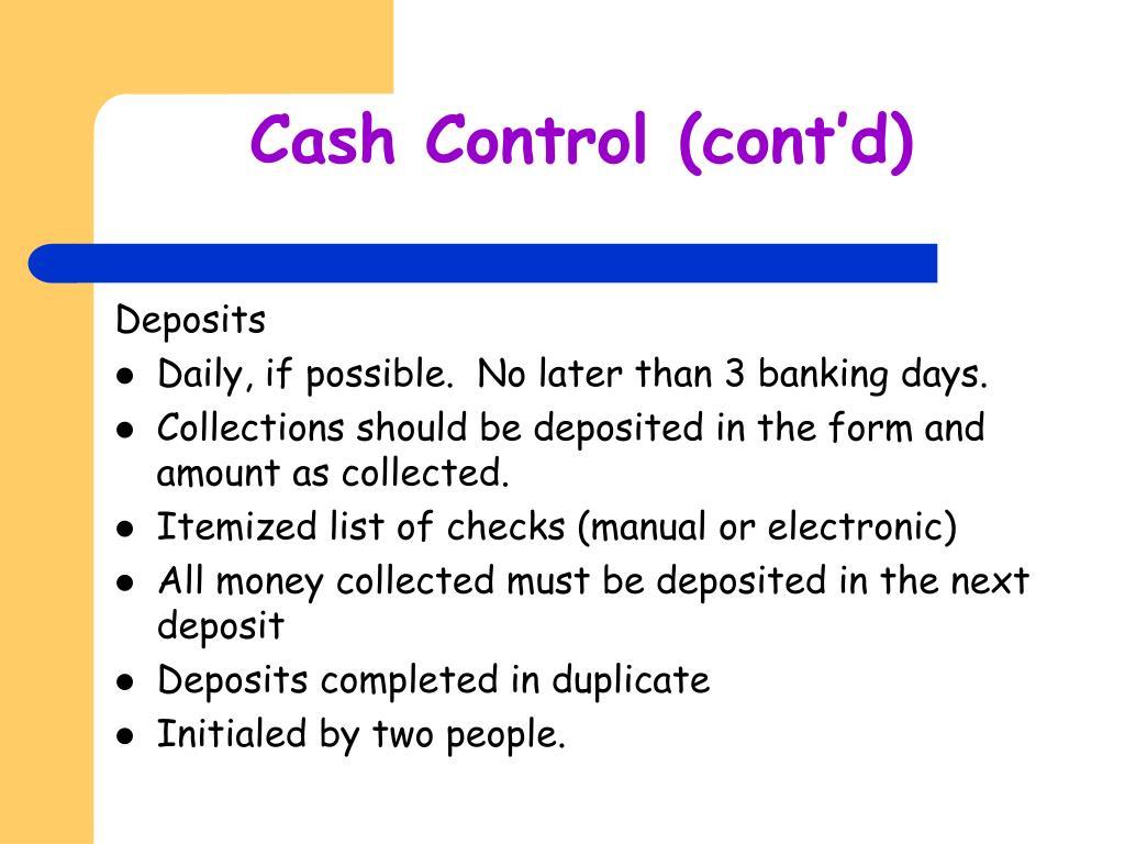 Cash Control (cont'd)