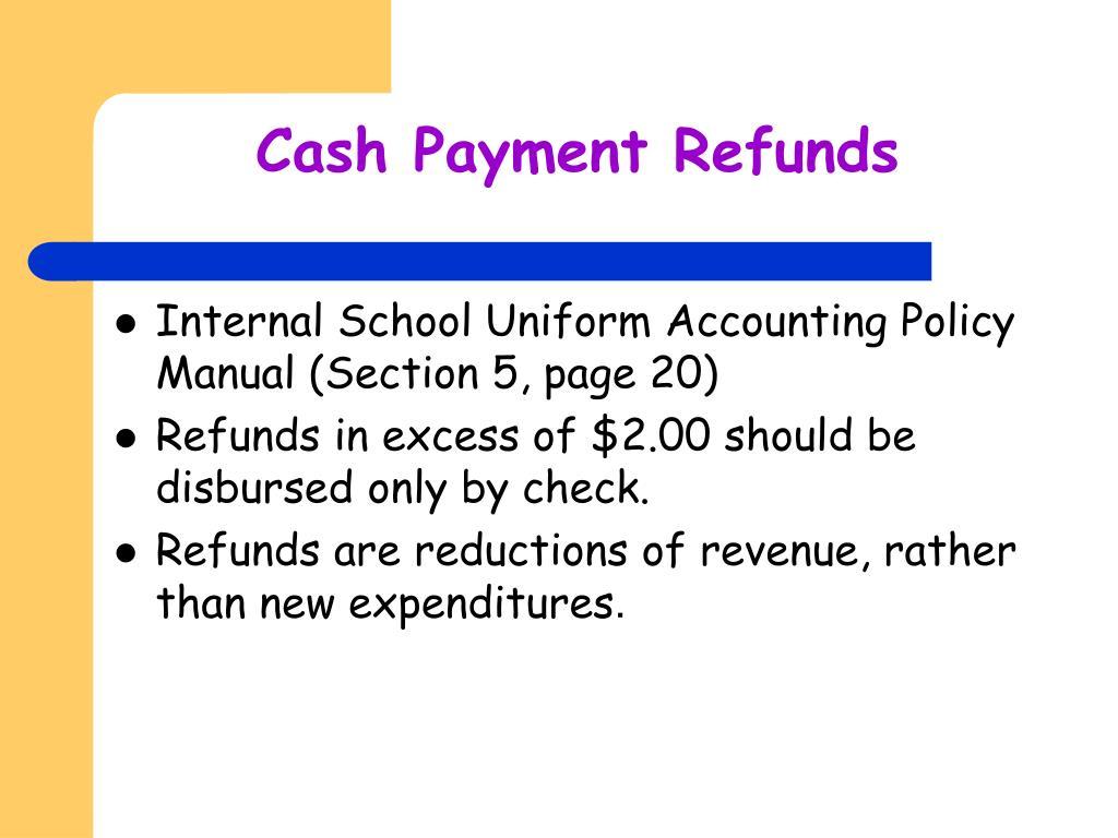 Cash Payment Refunds