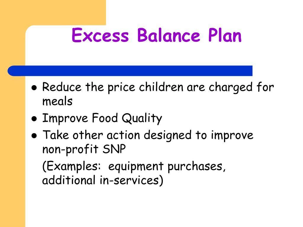 Excess Balance Plan