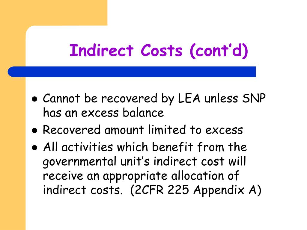 Indirect Costs (cont'd)