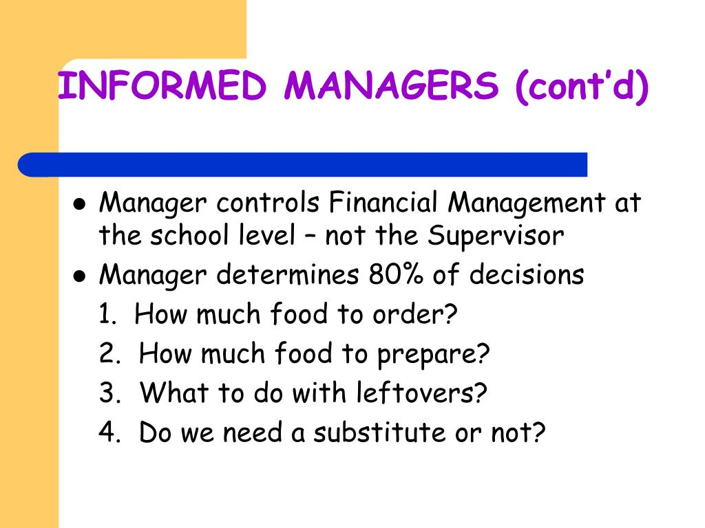 INFORMED MANAGERS (cont'd)