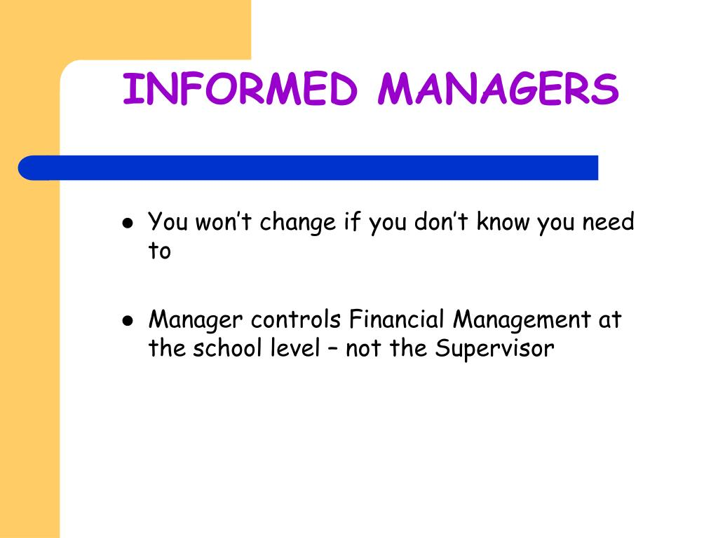 INFORMED MANAGERS
