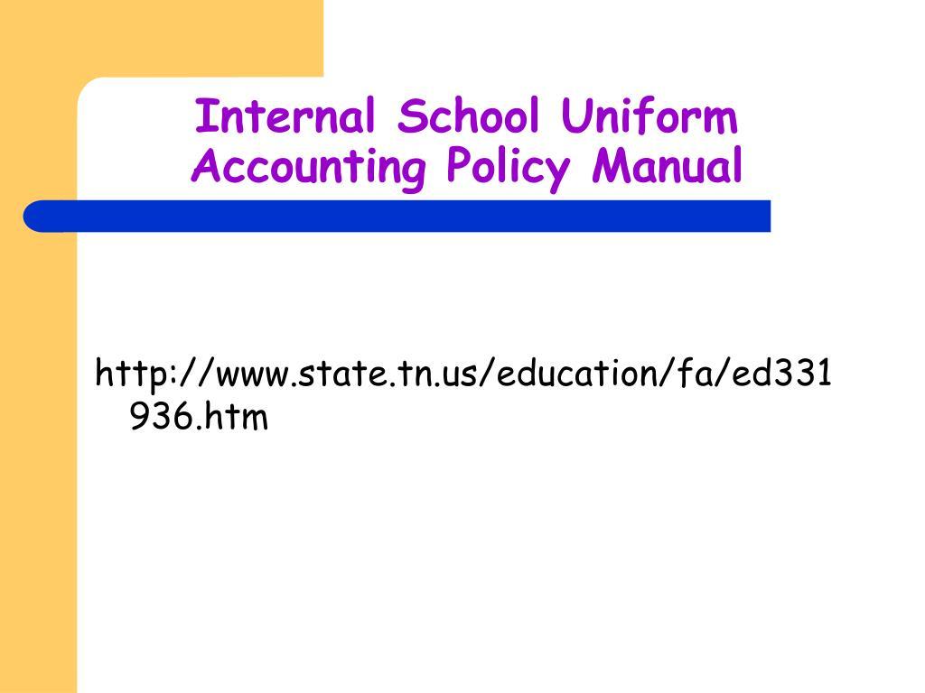 Internal School Uniform Accounting Policy Manual