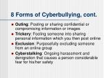 8 forms of cyberbullying cont
