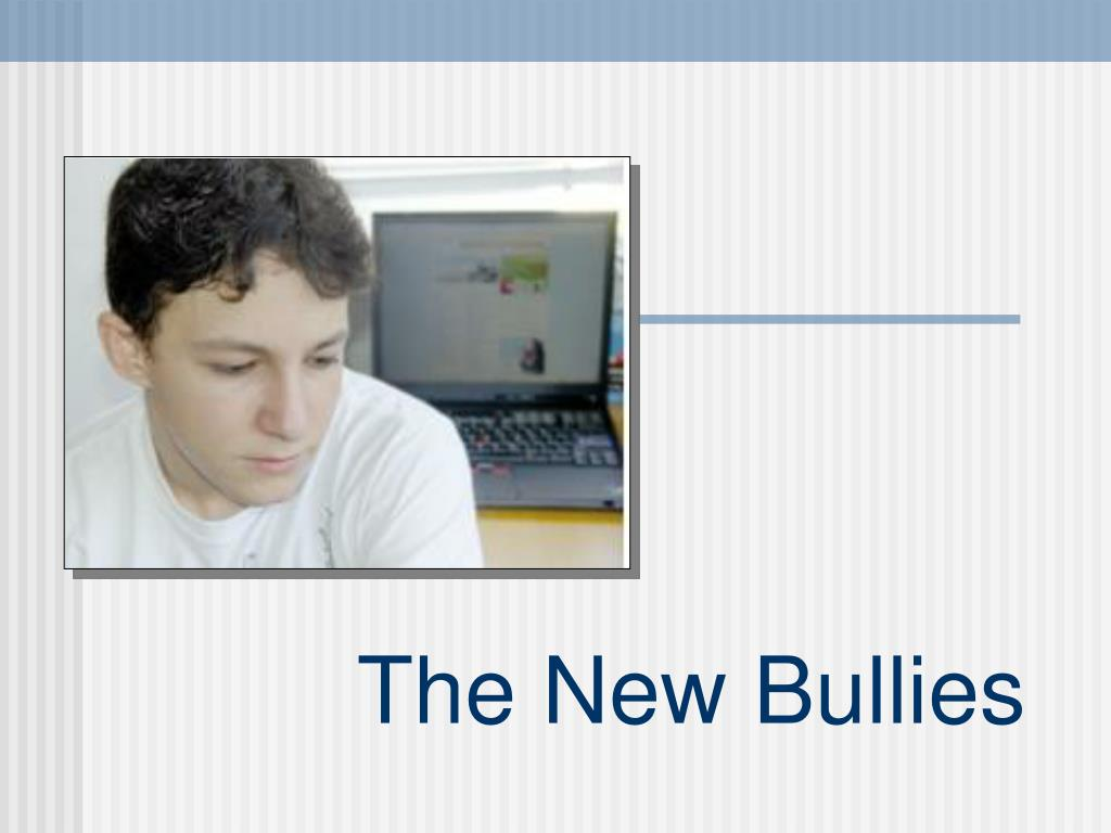 the new bullies l.
