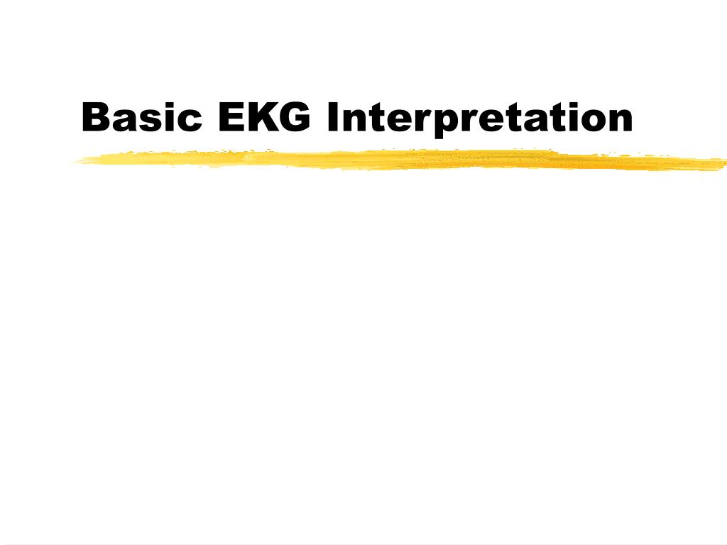 basic ekg interpretation l.