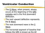 ventricular conduction7