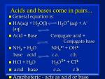 acids and bases come in pairs33