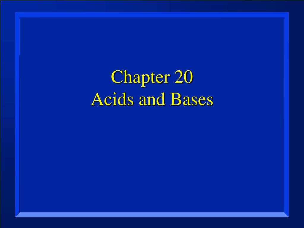 chapter 20 acids and bases l.