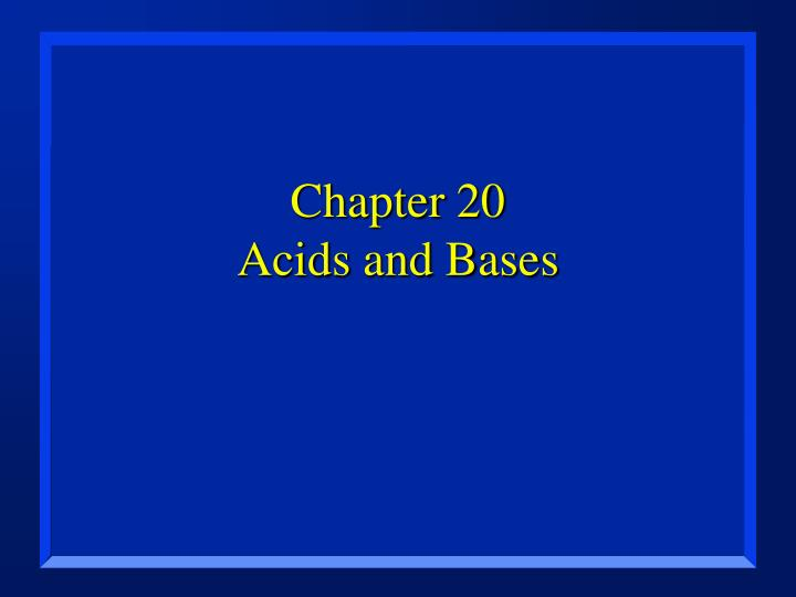 chapter 20 acids and bases n.