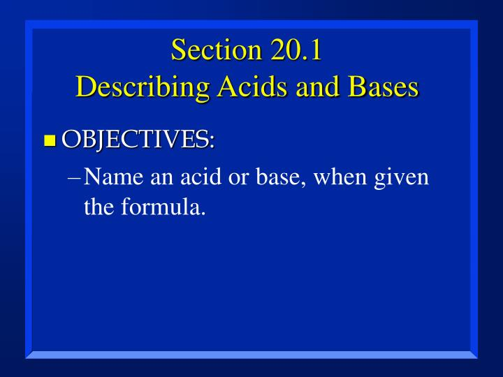 Section 20 1 describing acids and bases3