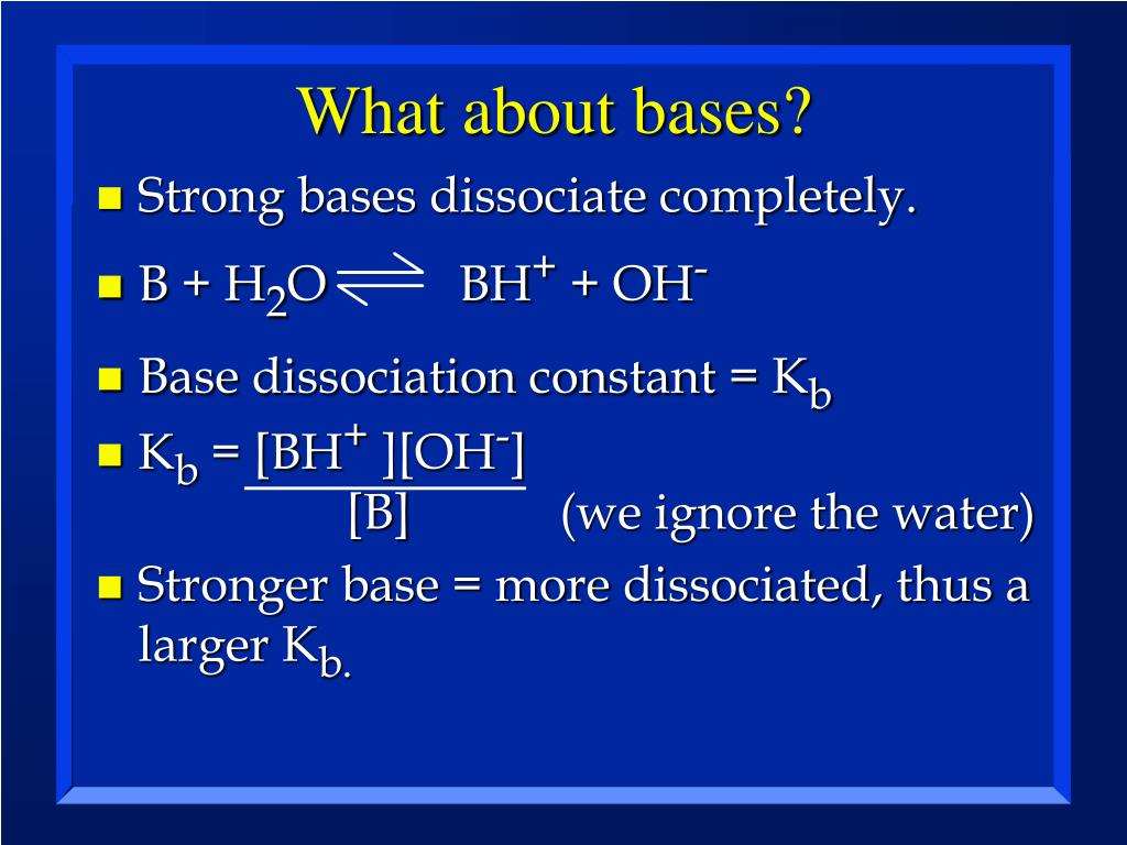 What about bases?