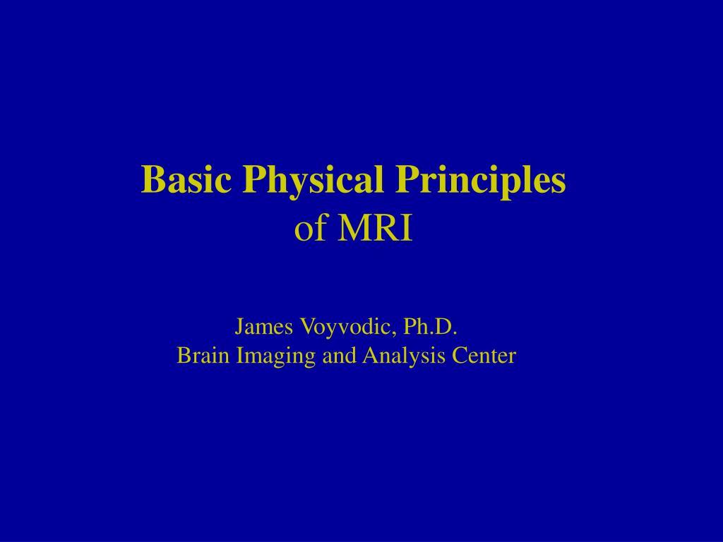 basic physical principles of mri l.