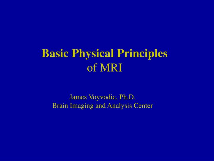 basic physical principles of mri n.