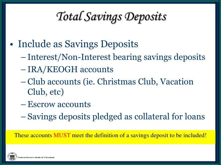 Total savings deposits3