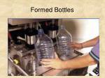 formed bottles