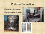 preform formation