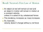 recall newton s first law of motion