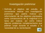 investigaci n preliminar