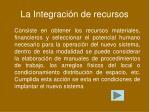 la integraci n de recursos