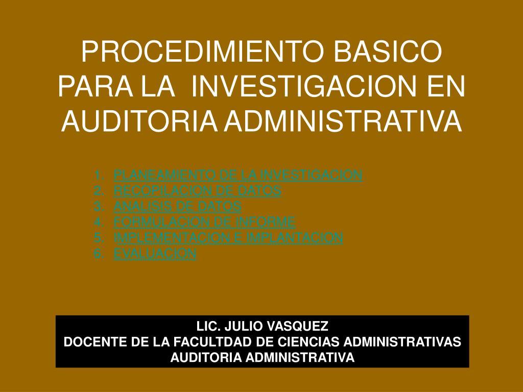 procedimiento basico para la investigacion en auditoria administrativa l.