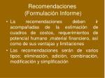 recomendaciones formulaci n informe