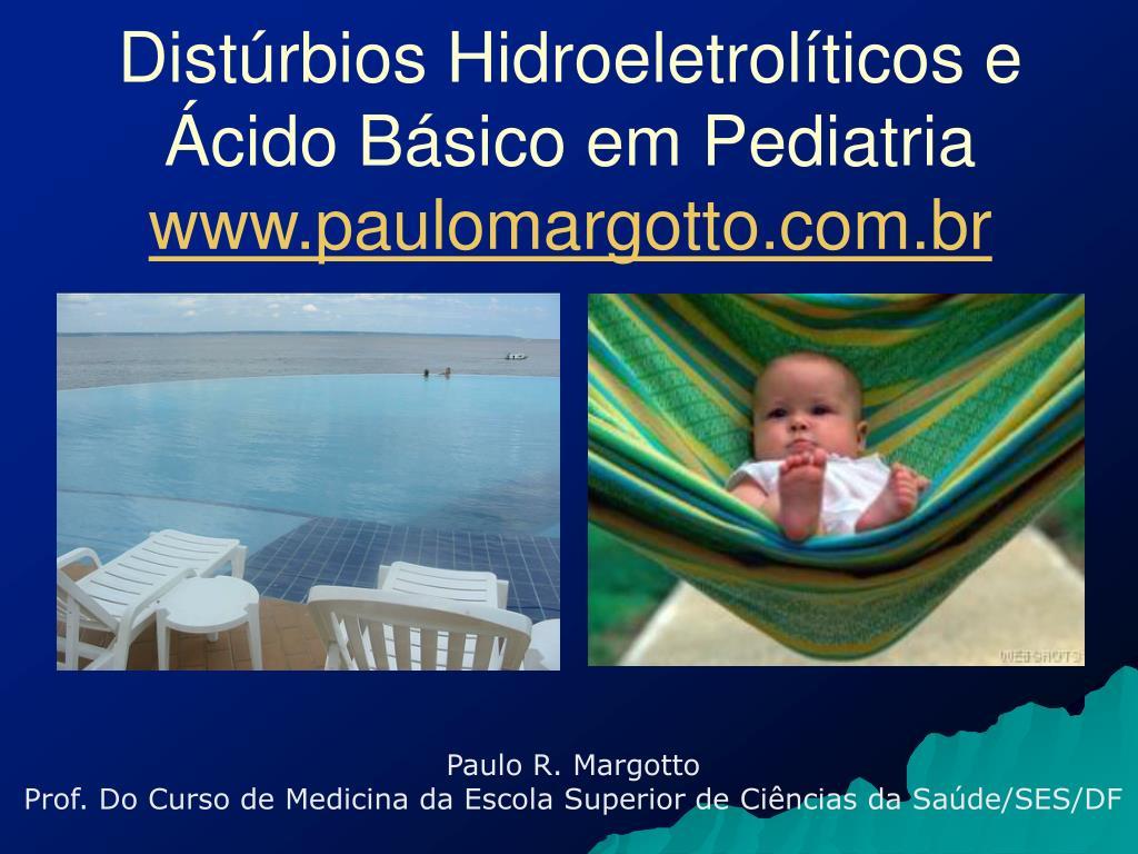dist rbios hidroeletrol ticos e cido b sico em pediatria www paulomargotto com br l.