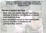 how to construct a national satellite accounts of unpaid work and household production29
