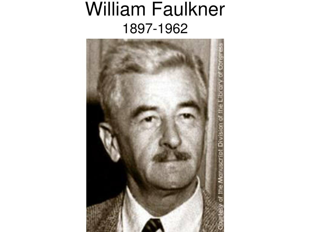 william faulkner 1897 1962 l.