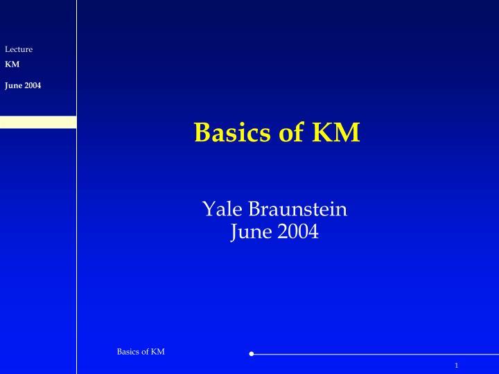 basics of km n.
