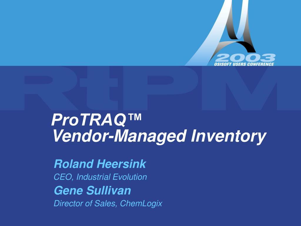 protraq vendor managed inventory l.