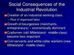 social consequences of the industrial revolution