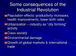 some consequences of the industrial revolution