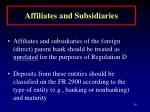 affiliates and subsidiaries