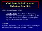 cash items in the process of collection line b 2128