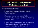 cash items in the process of collection line b 2129