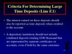 criteria for determining large time deposits line f 1157