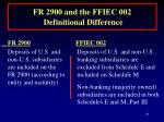 fr 2900 and the ffiec 002 definitional difference