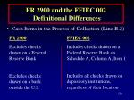 fr 2900 and the ffiec 002 definitional differences130
