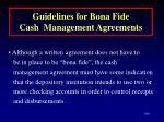 guidelines for bona fide cash management agreements