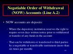 negotiable order of withdrawal now accounts line a 2