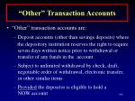 other transaction accounts106