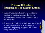 primary obligations exempt and non exempt entities51