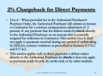 2 chargeback for direct payments