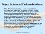 request for authorized purchaser garnishment