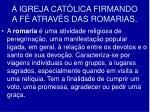 a igreja cat lica firmando a f atrav s das romarias