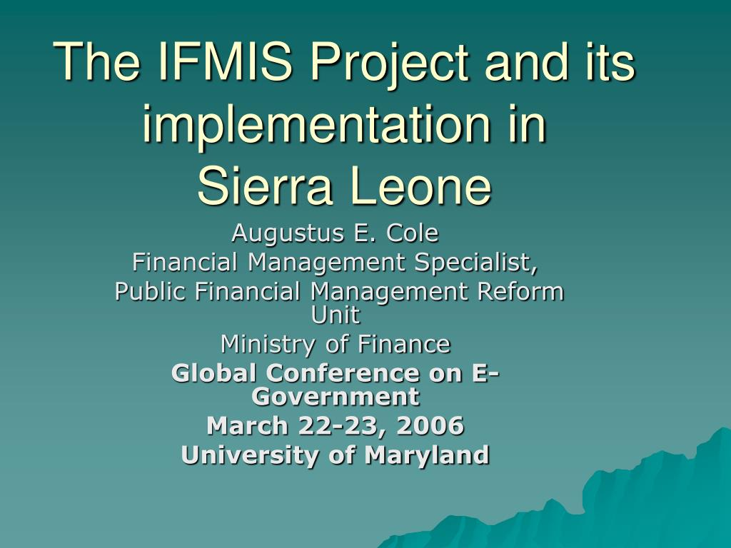 the ifmis project and its implementation in sierra leone l.